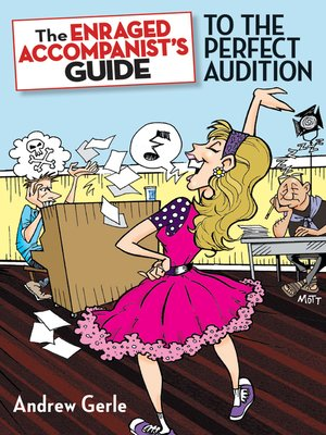 cover image of The Enraged Accompanist's Guide to the Perfect Audition
