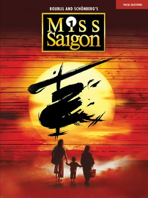cover image of Miss Saigon (2017 Broadway Edition)