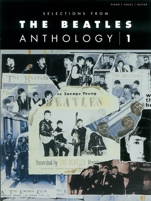 cover image of Selections from the Beatles Anthology, Volume 1 (Songbook)