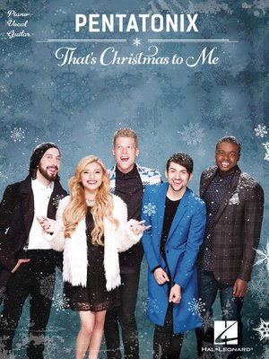 cover image of Pentatonix--That's Christmas to Me Songbook