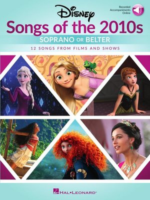 cover image of Disney Songs of the 2010s--Women's Edition With Recorded Accompaniments