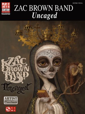cover image of Zac Brown Band--Uncaged Songbook