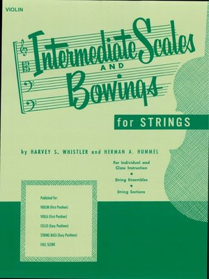 cover image of Intermediate Scales and Bowings--Violin (Music Instruction)