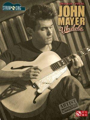 cover image of John Mayer--Ukulele