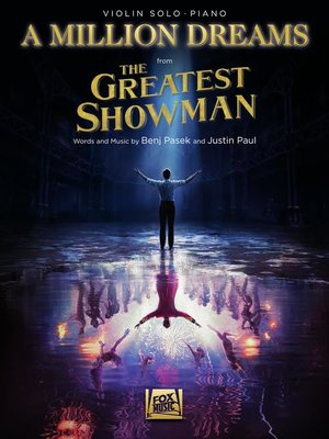 cover image of A Million Dreams (from the Greatest Showman) Violin with Piano Accompaniment Sheet Music