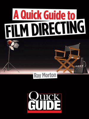 cover image of A Quick Guide to Film Directing