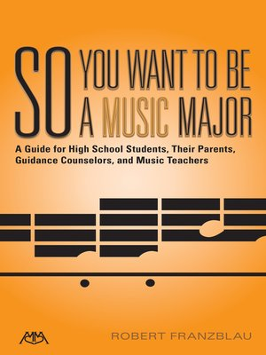 cover image of So You Want to Be a Music Major