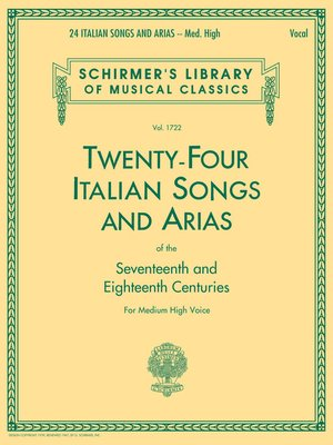 cover image of 24 Italian Songs & Arias--Medium High Voice (Book only)