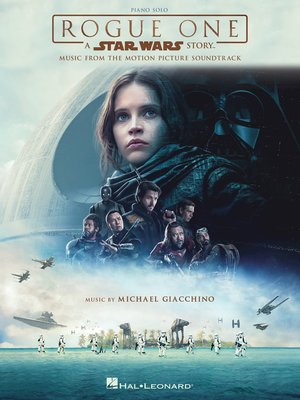 cover image of Rogue One--A Star Wars Story Songbook