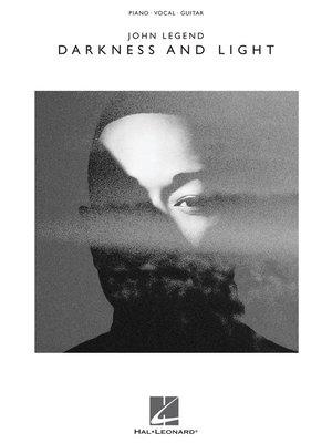 cover image of John Legend--Darkness and Light Songbook