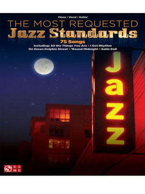 cover image of The Most Requested Jazz Standards Songbook