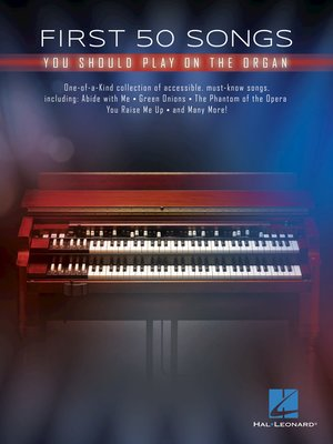 cover image of First 50 Songs You Should Play on the Organ