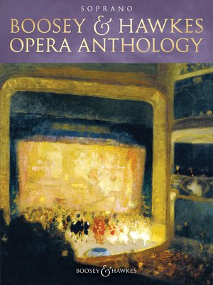 cover image of Boosey & Hawkes Opera Anthology--Soprano