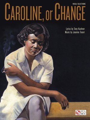 cover image of Caroline, Or Change (Songbook)