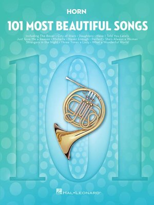 cover image of 101 Most Beautiful Songs for Horn