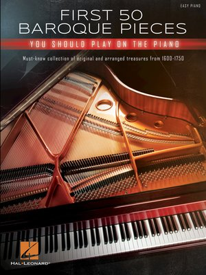 cover image of First 50 Baroque Pieces You Should Play on Piano