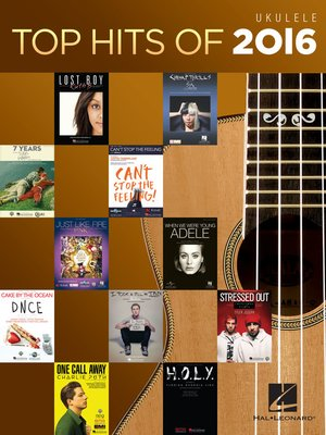 cover image of Top Hits of 2016 for Ukulele