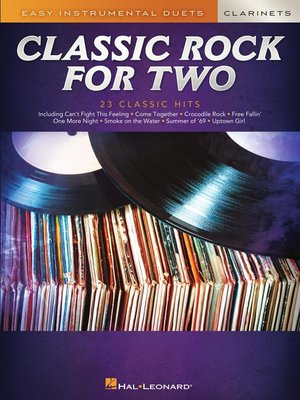 cover image of Classic Rock For Two--Easy Clarinet Duets Songbook