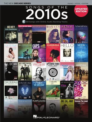 cover image of Songs of the 2010s--The New Decade Series