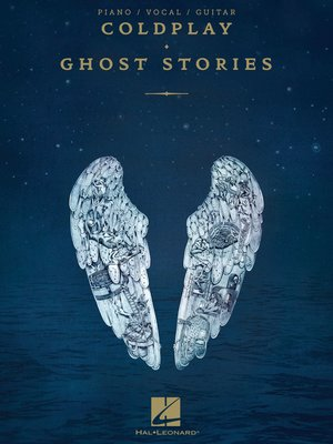 cover image of Coldplay--Ghost Stories Songbook