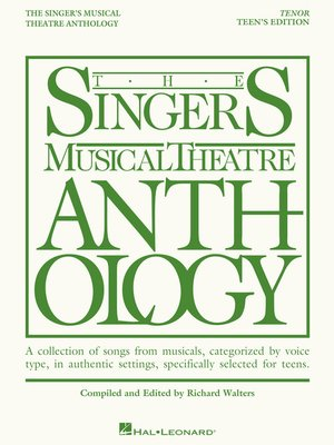 cover image of The Singer's Musical Theatre Anthology--Teen's Edition