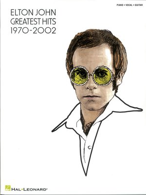 cover image of Elton John--Greatest Hits 1970-2002 Songbook