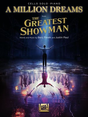 cover image of A Million Dreams (from the Greatest Showman) Cello with Piano Accompaniment Sheet Music