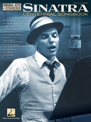 cover image of Frank Sinatra--Centennial Songbook--Original Keys for Singers