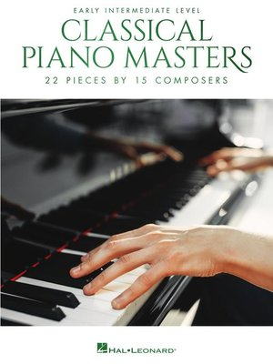 cover image of Classical Piano Masters, Early Intermediate Level