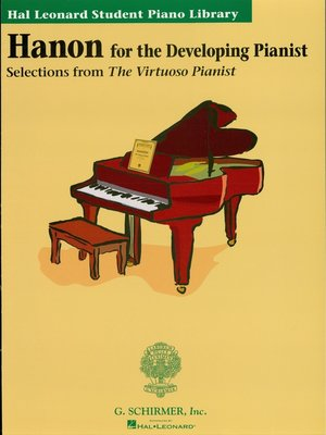 cover image of Hanon for the Developing Pianist (Music Instruction)