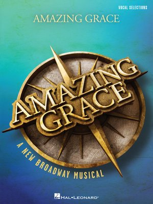 cover image of Amazing Grace--A New Broadway Musical Songbook