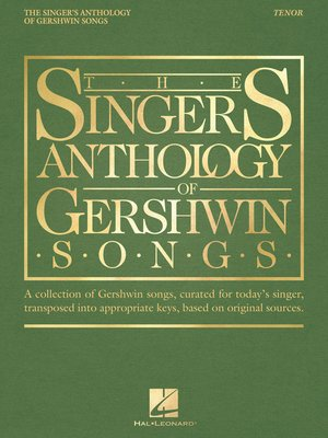 cover image of The Singer's Anthology of Gershwin Songs--Tenor