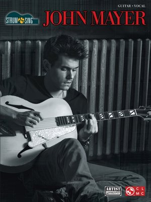 cover image of John Mayer--Strum & Sing (Songbook)