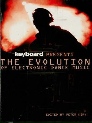 cover image of Keyboard Presents the Evolution of Electronic Dance Music