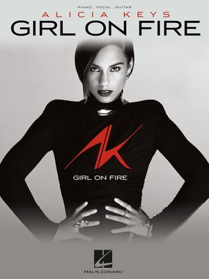 cover image of Alicia Keys--Girl on Fire Songbook