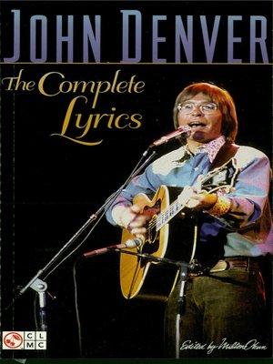 cover image of John Denver--The Complete Lyrics