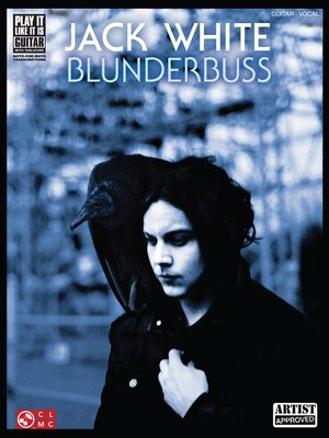 cover image of Jack White--Blunderbuss (Songbook)