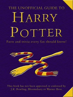 cover image of The Unofficial Guide to Harry Potter