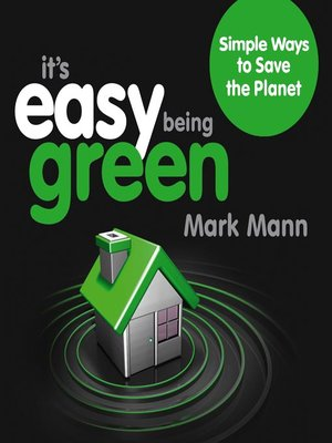 Its Easy Being Green By Chrissy Trask Overdrive Rakuten