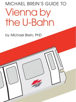 cover image of Michael Brein's Guide to Vienna by the U-Bahn