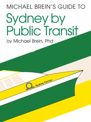 cover image of Michael Brein's Guide to Sydney by Public Transit