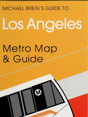 cover image of Michael Brein's Guide to Los Angeles by the Metro