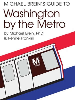 cover image of Michael Brein's Guide to Washington DC by the Metro