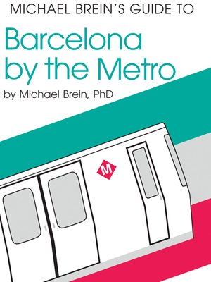 cover image of Michael Brein's Guide to Barcelona by the Metro