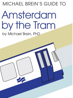 cover image of Michael Brein's Guide to Amsterdam by Tram