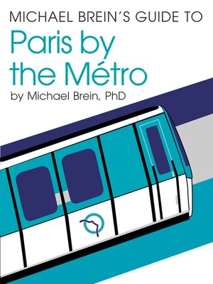 cover image of Michael Brein's Guide to Paris by the Metro