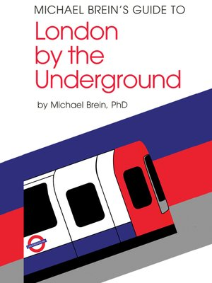 cover image of Michael Brein's Guide to London by the Underground