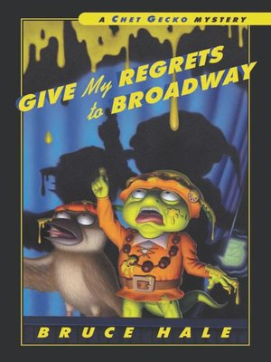 cover image of Give My Regrets to Broadway