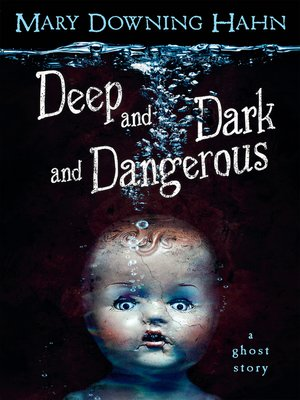 cover image of Deep and Dark and Dangerous
