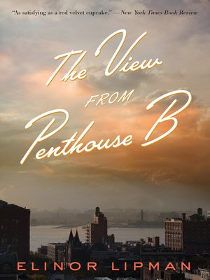 cover image of The View from Penthouse B
